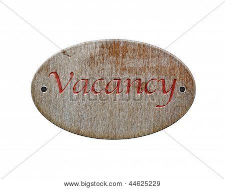 Wooden Sign Of Vacancy.