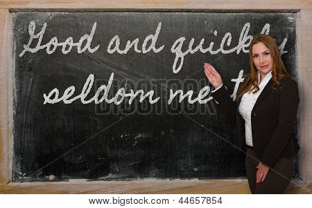 Teacher Showing Good And Quickly Seldom Meet On Blackboard