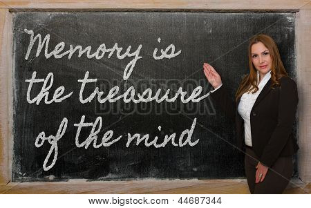 Teacher Showing Memory Is The Treasure Of The Mind On Blackboard