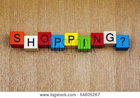 Shopping - Sign For Retail, Business and Christmas