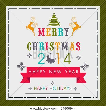 Merry Christmas and Happy New Year 2014 celebration flyer, banner, poster or invitation with colorful text.