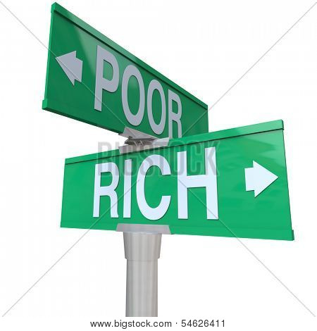 Rich vs Poor 2 Way Road Signs Poverty Wealth