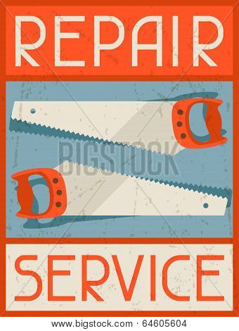 Repair service. Retro poster in flat design style.