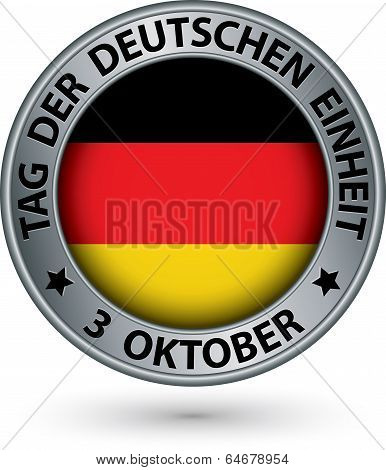The Day Of German Unity Silver Label With German Flag, Vector Illustration