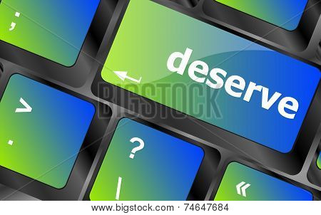 Deserve Word On Keyboard Key, Notebook Computer Button