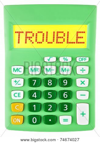 Calculator With Trouble On Display On White