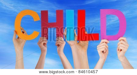Many People Hands Holding Colorful Straight Word Child Blue Sky