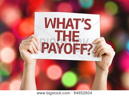 What's the Payoff? card with colorful background with defocused lights