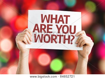 What Are You Worth? card with colorful background with defocused lights