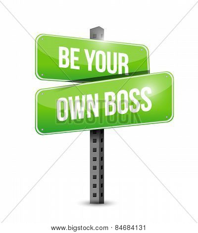 Be Your Own Boss Road Sign Illustration Design