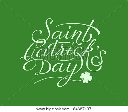 Saint Patricks Day hand lettering. Vector illustration