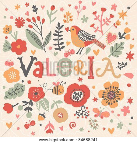 Bright card with beautiful name Valeria in poppy flowers, bees and butterflies. Awesome female name design in bright colors. Tremendous vector background for fabulous designs