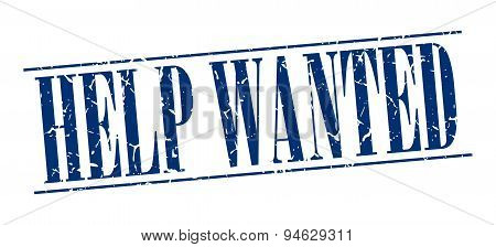 Help Wanted Blue Grunge Vintage Stamp Isolated On White Background