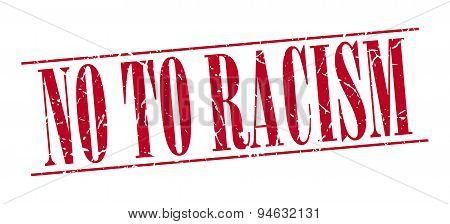 No To Racism Red Grunge Vintage Stamp Isolated On White Background