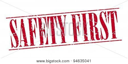 Safety First Red Grunge Vintage Stamp Isolated On White Background