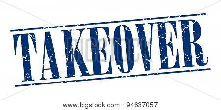Takeover Blue Grunge Vintage Stamp Isolated On White Background