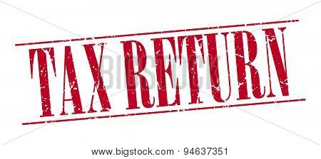 Tax Return Red Grunge Vintage Stamp Isolated On White Background