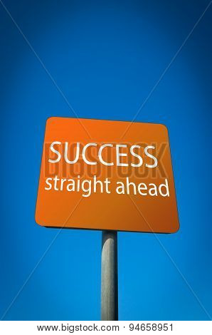 Success Straight Ahead sign