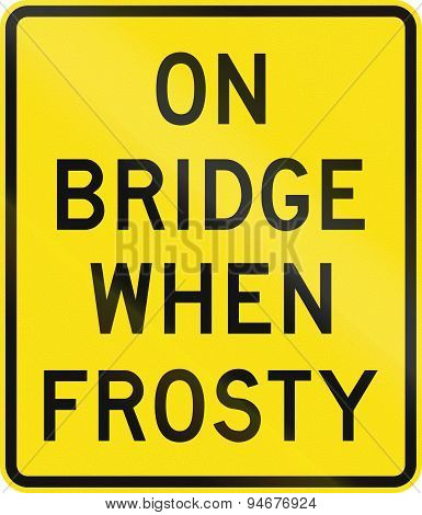On Bridge When Frosty In Australia