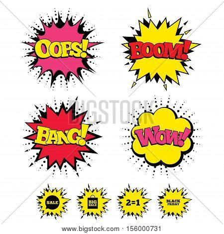 Comic Boom, Wow, Oops sound effects. Sale speech bubble icons. Two equals one. Black friday sign. Big sale shopping bag symbol. Speech bubbles in pop art. Vector