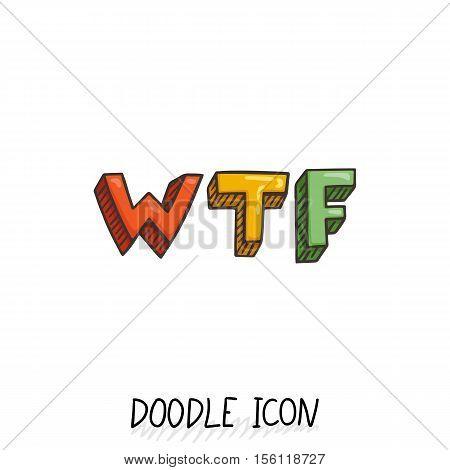 Doodle WTF icon. Social, chatting element. Letter design.