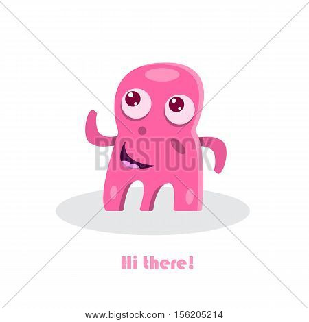Hi there!  Inspirational greeting text with funny monster. Smiling comic happy cartoon beast. Cute kid drawing. Humor vector illustration.