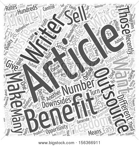 The Benefits of Outsourcing Article Writing word cloud concept
