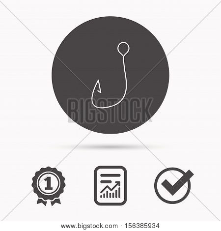 Fishing hook icon. Fisherman equipment sign. Angling symbol. Report document, winner award and tick. Round circle button with icon. Vector
