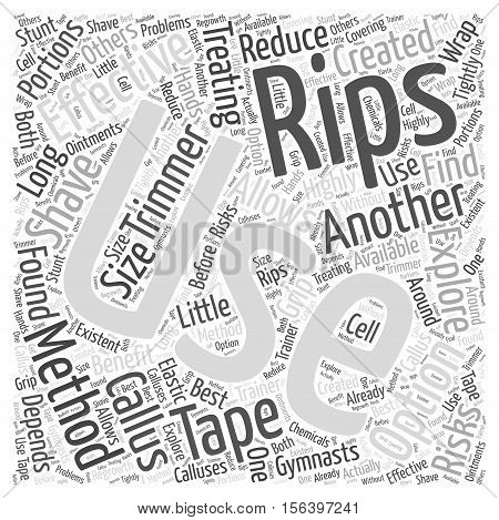 Treating Rips Effectively word cloud concept text background