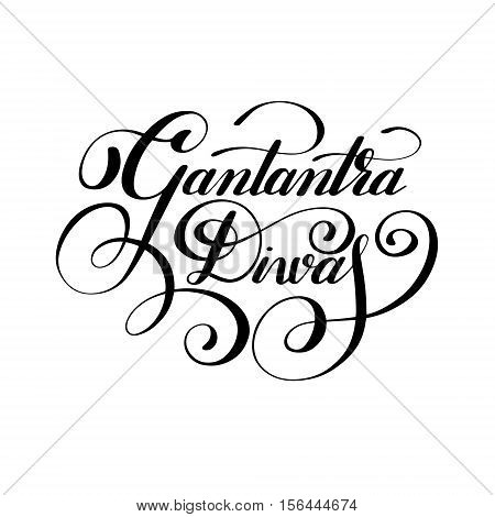Gantantra Diwas handwritten ink lettering inscription for indian winter holiday 26 January, calligraphy vector illustration