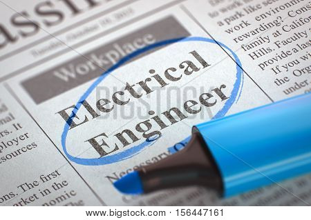 Electrical Engineer - Jobs in Newspaper, Circled with a Blue Highlighter. Blurred Image with Selective focus. Hiring Concept. 3D Render.