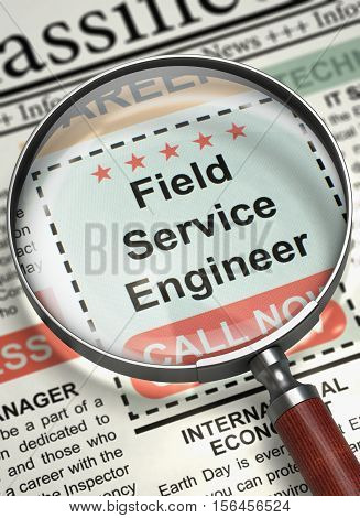 Newspaper with Small Ads of Job Search Field Service Engineer. Column in the Newspaper with the Classified Advertisement of Hiring of Field Service Engineer. Job Seeking Concept. Blurred Image. 3D.