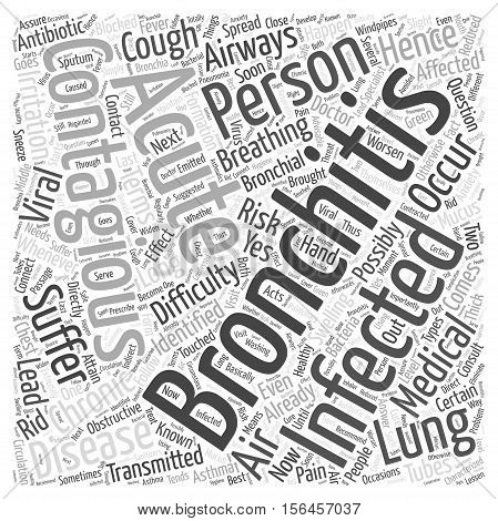 how long is bronchitis contagious word cloud concept