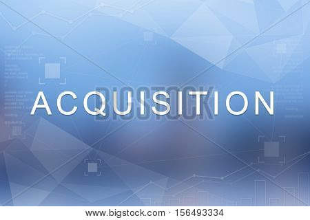 Acquisition word on blue blurred and polygon background
