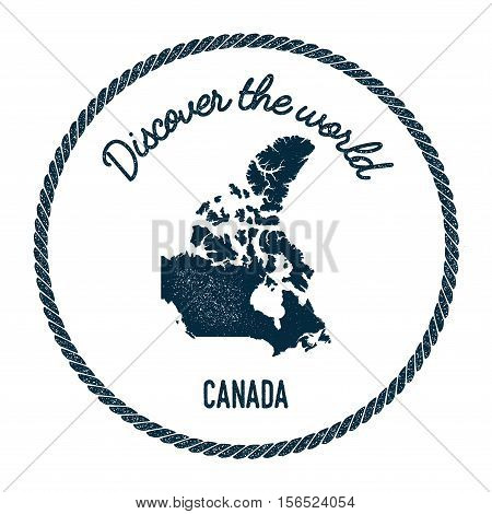 Vintage Discover The World Rubber Stamp With Canada Map. Hipster Style Nautical Postage Stamp, With