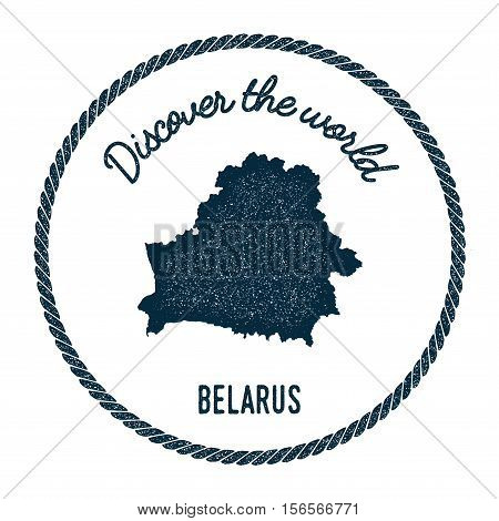 Vintage Discover The World Rubber Stamp With Belarus Map. Hipster Style Nautical Postage Stamp, With