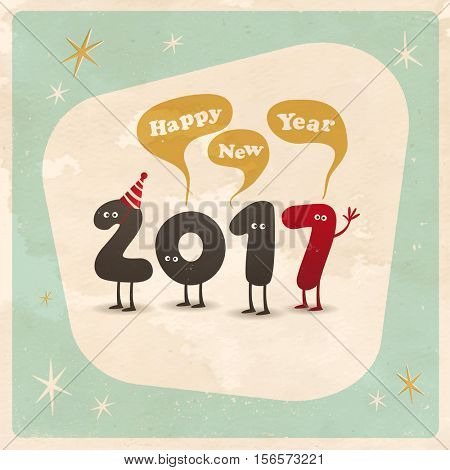 Vintage style funny greeting card - Happy New Year 2017 - Editable, grunge effects can be easily removed for a brand new, clean sign.
