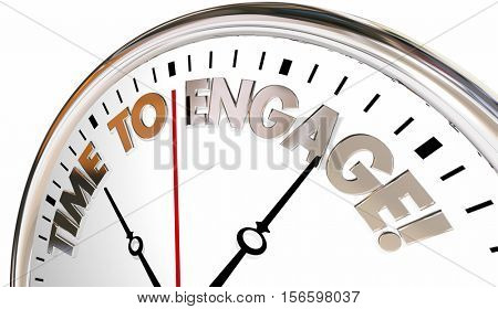 Time to Engage Interact Join Communicate Clock 3d Illustration