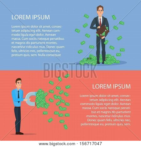 Confident Businessman Attracts Money with a Large Magnet. Cartoon poster vector illustration. Banners for your web design in business style. Template for your text. Business characters set.