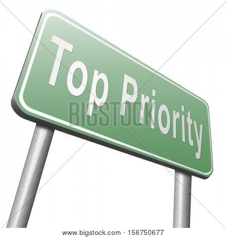 Top priority important very high urgency info lost importance crucial information, road sign billboard. 3D illustration, isolated, on white