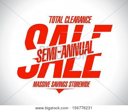 Semi annual sale poster concept, massive savings storewide, total clearance banner