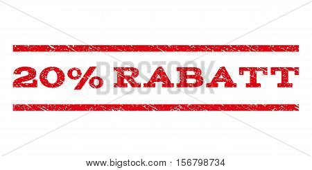 20 Percent Rabatt watermark stamp. Text caption between parallel lines with grunge design style. Rubber seal stamp with dirty texture. Vector red color ink imprint on a white background.