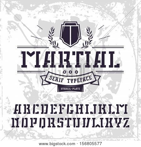 Stencil-plate serif font in military style. Black font on light texture background
