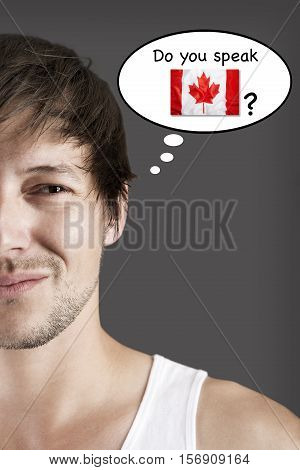 Handsome young student do you speak Canadian?