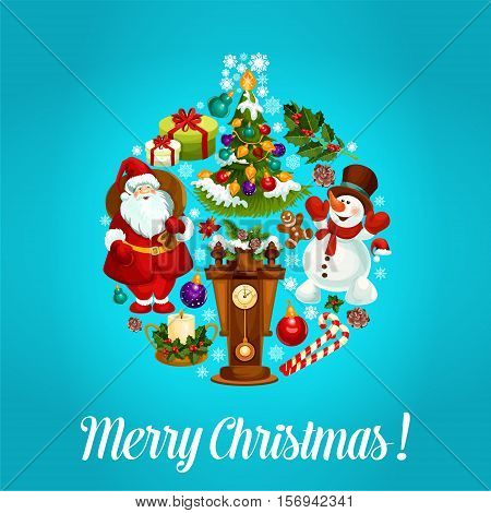 Merry Christmas vector poster. Christmas holiday greeting card with santa, snowman, wooden clock with chimes, christmas tree, gifts, wreath of holly leaves and pine tree branches