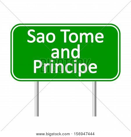 Sao Tome and Principe road sign isolated on white background.