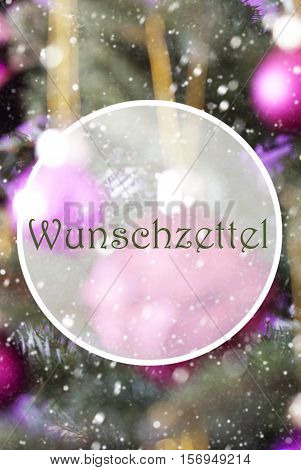 German Text Wunschzettel Means Wish List. Vertical Christmas Tree With Rose Quartz Balls. Close Up Or Macro View. Christmas Card For Seasons Greetings. Snowflakes For Winter Atmosphere.