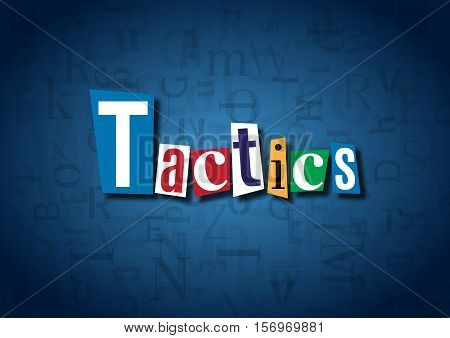The word Tactics made from cutout letters