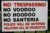 foto of fundamentalist  - Very unique No Trespassing sign on the front gate of a cemetery in the southern United States - JPG