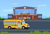 School Building. College Exterior With Yellow Bus. Education Background. Elementary School Vector Co poster